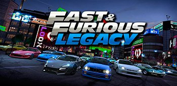 Постер Fast & Furious: Legacy
