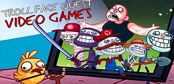 Постер Troll Face Quest Video Games на Андроид