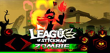 Постер League of Stickman Zombie на Андроид