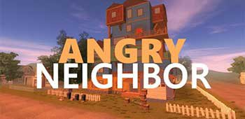 Злой Сосед (Angry Neighbor)